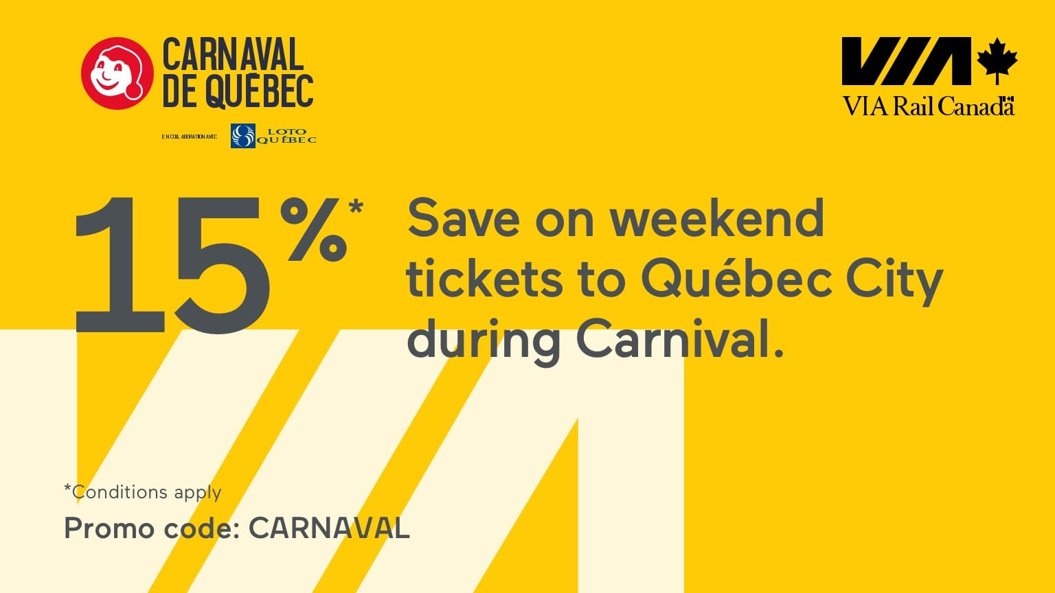 Save 15% on weekend tickets to Québec City during Carnival using code: CARNAVAL