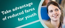 Take advantage of reduced fares for youth