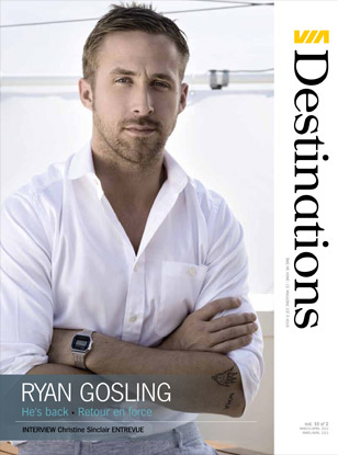 Magazine VIA destinations - Ryan Gosling - He's back